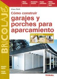 Cómo construir garajes y porches para aparcamiento
