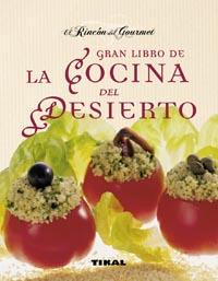 Gran libro de la cocina del desierto