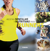 Recetas sencillas y nutritivas para runners