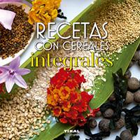 Recetas con cereales integrales