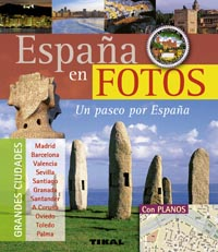 España en fotos. Un paseo por España