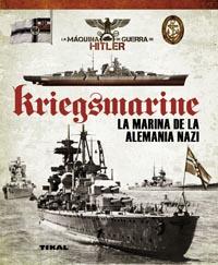 Kriegsmarine. La marina de la Alemania nazi