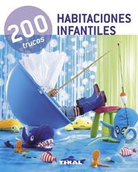 200 trucos en decoración habitaciones infantiles