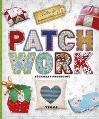 Patchwork. Técnicas y proyectos