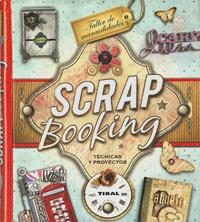 Scrapbooking. Técnicas y proyectos